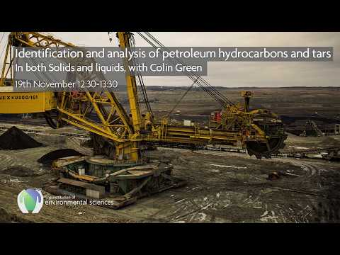 Webinar: Identification and analysis of petroleum hydrocarbons and tars: In both solids and liquids
