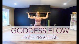 Goddess Flow - Half | Yoga Flow with Sara Ann Comte