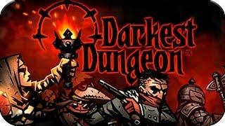 Darkest Dungeon # 01 Sucio, Dificil y Sin Piedad [HD] Español
