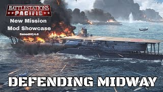 Battlestations Pacific: New Mission Mod Showcase - Defending Midway