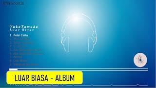 Yuka Tamada - Luar Biasa (Full Album)