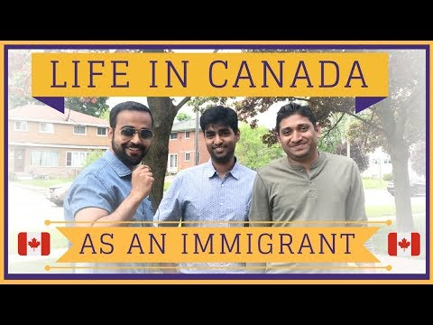 🇨🇦 Life in Canada as an Immigrant