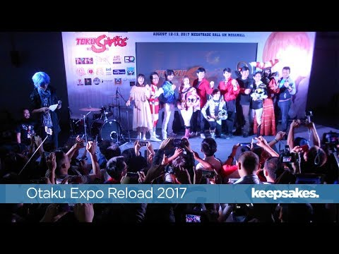 WATCH: OTAKU EXPO RELOAD 2017 [Jay Agonoy / keepsakes.]