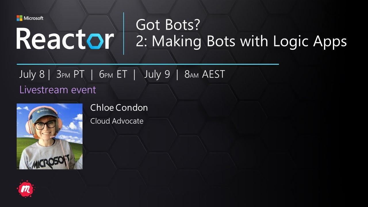 Got Bots? 2: Making Bots with Logic Apps