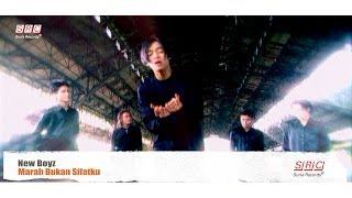 New Boyz - Marah Bukan Sifatku (Official Video - HD)