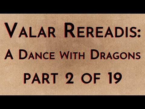 Valar Rereadis: ADWD - Part 2/19