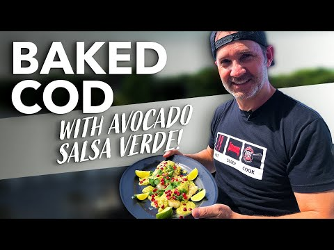 Baked Cod with Avocado Salsa Verde and Pomegranate Seeds| Dads That Cook