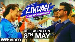 Zindagi Aa Raha Hoon Main | Releasing on 8th May | Atif Aslam, Tiger Shroff