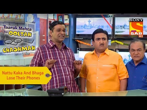 Your Favorite Character | Nattu Kaka And Bhaga Lose Their Phones | Taarak Mehta Ka Ooltah Chashmah
