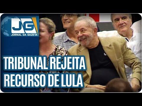 Tribunal rejeita recurso de Lula contra condenação