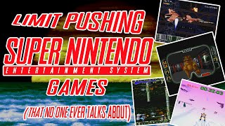 Games That Push the Limits of the Super NES
