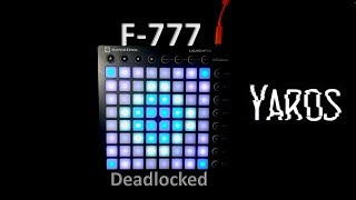 F 777 - Deadlocked // Launchpad Cover