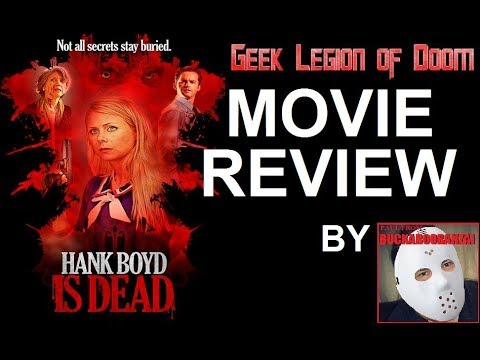 HANK BOYD IS DEAD ( 2015 Stefanie E  Frame ) Horror Comedy Movie Review