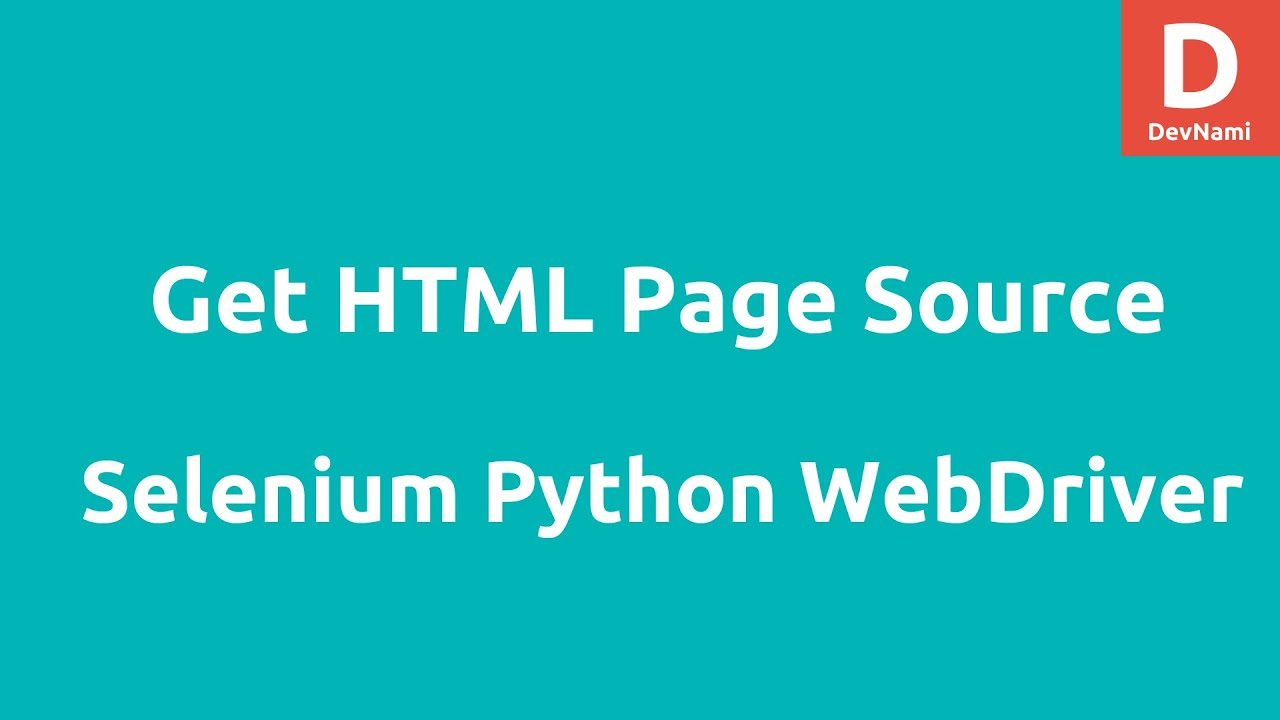 Python Selenium Get HTML Page Source