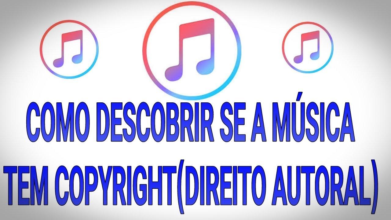 Como Descobrir Se a Música Tem Copyright (Direito Autoral