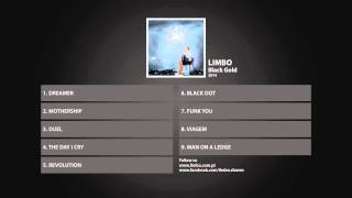 Limbo   Black Gold Full Album