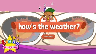 [Weather] How's the Weather? - Educational Rap for Kids - English song with lyrics