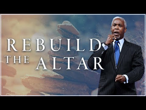 Rebuild The Altar | Bishop Dale C. Bronner | Word of Faith Family Worship Cathedral
