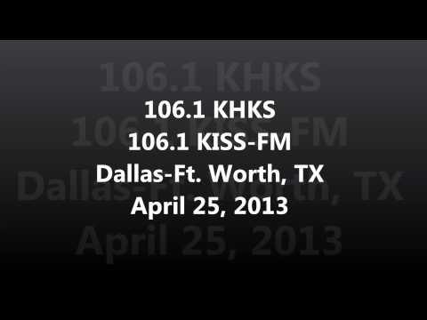Aircheck  1061 KHKS 1061 KISS FM DallasFt Worth, TX April 25, 2013