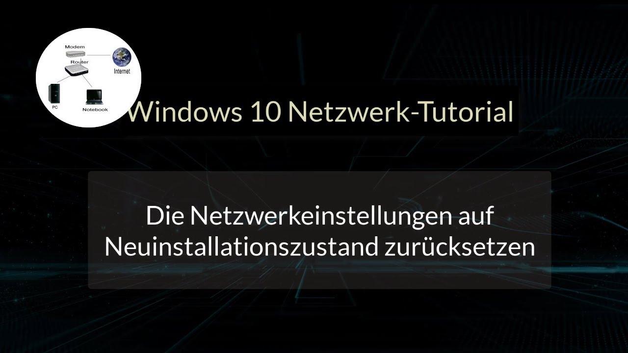 Windows Netzwerk Zurücksetzen