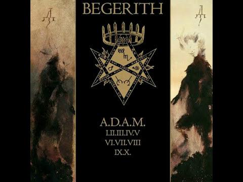 Begerith - A.D.A.M.2017 [Full Album]