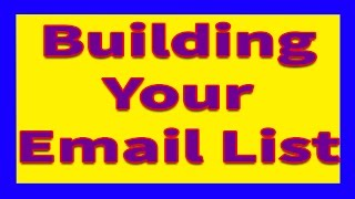 Building Email List | How to Build Your own email list and use it for business.