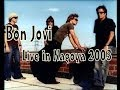 Bon Jovi - Live in Nagoya 2003 [FULL]