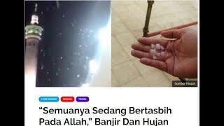 Haji 2019|Hujan Batu/Ais & Banjir Di Tanah Suci Mekah