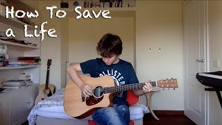 The Fray - How To Save a Life (Acoustic Cover)