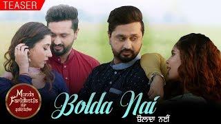 Bolda Nai Teaser Roshan Prince Mannat Noor Sharan Kaur Navpreet Banga Munda Faridkotia