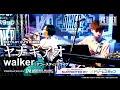 ヤナギアオ/walker (2021.5.01 ACOUSTIC DINERZ ライブ映像)