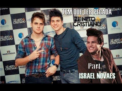 Zé Neto e Cristiano Part. *ISRAEL NOVAES*- Tem Que Ter Pegada(Não Adianta Ter Camaro,Dodge Ram...)