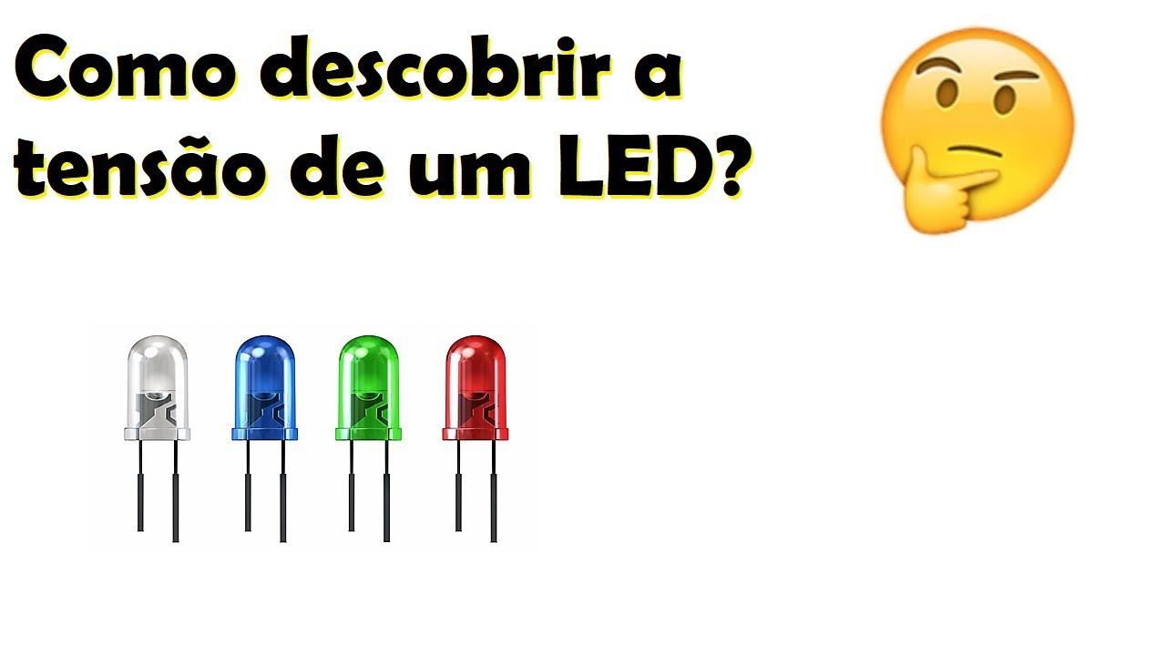 Circuito Led : Como saber a tensão de um led? circuito muito fácil para descobrir