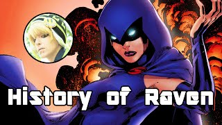 History of Raven - Daughter of Trigon (Redux)