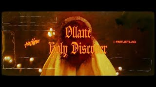 Ollane - Holy Discover (Official Video)