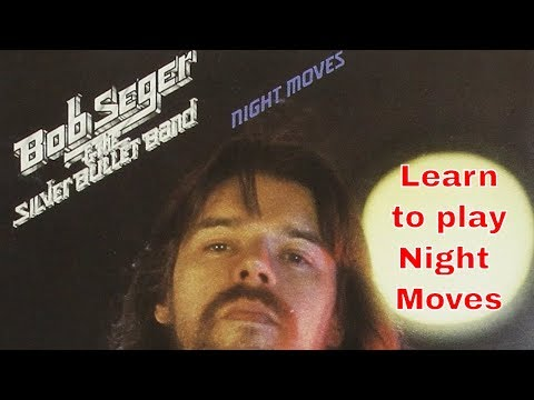 Steve Stine Guitar Lesson - Learn How to Play Night Moves by Bob Seger