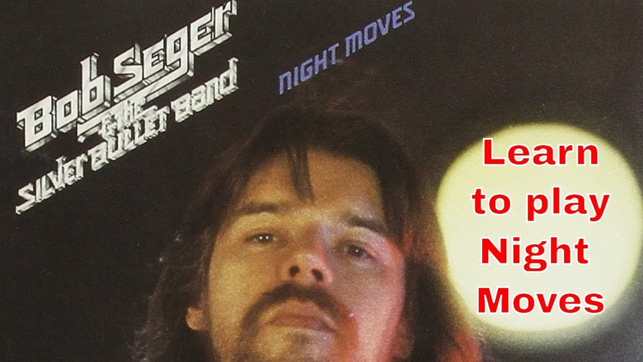 Steve Stine Guitar Lesson Learn How To Play Night Moves By Bob
