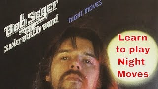 Guitar Lesson - Night Moves by Bob Seger