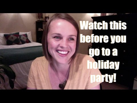Watch this before those holiday parties! (holiday party health tips)
