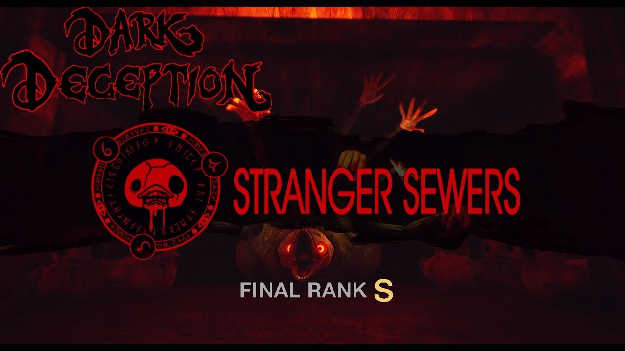 Dark Deception Chapter 3 - RANK S Stranger Sewers