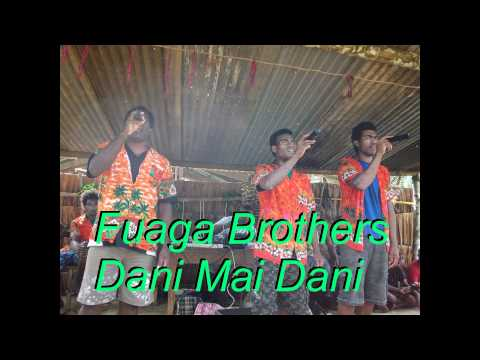 Fuaga Brothers- Dani Mai Dani- Solomon Islands Music