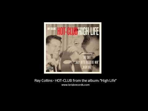 Ray Collins´ HOT CLUB - The Shit