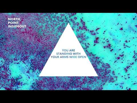 North Point InsideOut Band - Wide Open [Official Lyric Video]