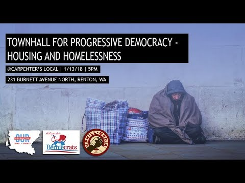 Town Hall for Progressive Democracy - Housing and Homelessness