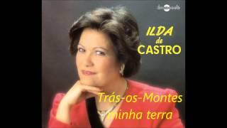 Ilda de Castro - Trás os Montes, minha terra (Arlindo de Carvalho