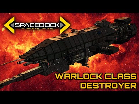 Babylon 5: Warlock Class Advanced Destroyer - Spacedock