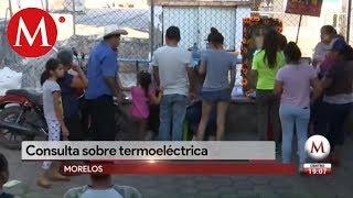 Concluye primer día del consulta sobre termoeléctrica en Morelos