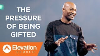 The Pressure of Being Gifted | Pastor Keion Henderson