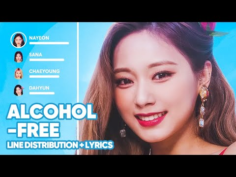 TWICE - Alcohol-Free (Line Distribution + Lyrics Color Coded) PATREON REQUESTED