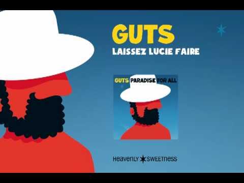 Youtube: Guts – Laissez Lucie faire (Official Audio)